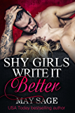 Shy girls write it better (Some Girls Do It Book 1) (English Edition)