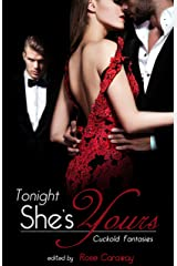 Tonight, She's Yours: Cuckold Fantasies Kindle Edition
