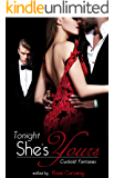 Tonight, She's Yours: Cuckold Fantasies