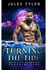 Turning the Tide: Mountain Mermaids (Sapphire Lake) Kindle Edition