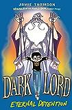 Eternal Detention: Book 3 (Dark Lord)