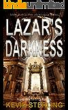 Lazar's Darkness (Jack Lazar Series Book 5)