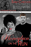 Honeybun on the Run: Romantic Suspense with a Taste of Mystery (Honeybun Heat Book 7)