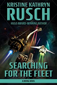 Searching for the Fleet: A Diving Novel (The Diving Series Book 7)