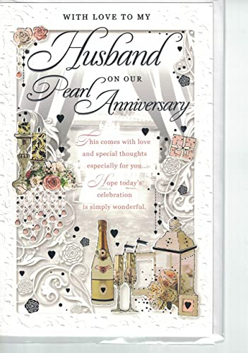 To My Husband On Our Pearl Wedding Anniversary Card ...