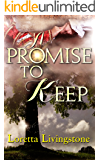 A Promise to Keep (Out of Time Book 2)