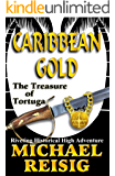 Caribbean Gold -- The Treasure Of Tortuga