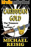 Caribbean Gold -- The Treasure Of Tortuga