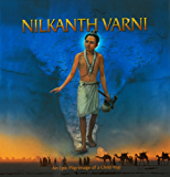 Nilkanth Varni: An Epic Pilgrimage of a Child-Yogi (English Edition)