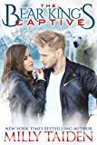 The Bear King's Captive: Paranormal Shape Shifter Romantic Suspense