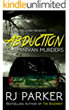 ABDUCTION: The Minivan Murders: Killer Couple Michelle Michaud and James Daveggio
