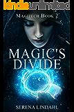 Magic's Divide (Magitech Book 2)