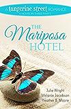 The Mariposa Hotel (A Tangerine Street Romance Book 3)