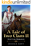 A Tale of Two Clans II:  SCOTTISH ROMANCE