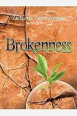 Brokenness: The Secret of Spiritual Overflow (Spiritual Secrets Book 3) Kindle Edition