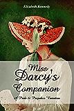 Miss Darcy's Companion:: A Pride & Prejudice Variation