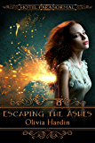 Escaping the Ashes: (Hotel Paranormal)