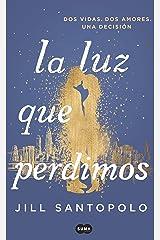 La luz que perdimos (Spanish Edition) eBook Kindle