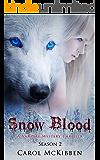 Snow Blood: Season 2 (A Vampire Mystery Thriller)
