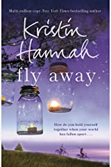 Fly Away: The Emotional Sequel to the Netflix Series Firefly Lane Kindle Edition
