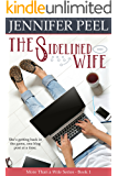The Sidelined Wife (More Than a Wife Series Book 1) (English Edition)