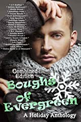 Boughs of Evergreen: A Holiday Anthology (Combined Edition)