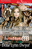 High as the Sky, Deep as the Sea [The Town of Casper 5] (Siren Publishing LoveXtreme Forever)