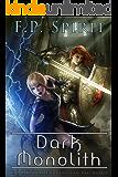 The Dark Monolith: Heroes of Ravenford Book 3