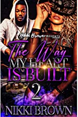 The Way My Heart Is Built 2 Kindle Edition