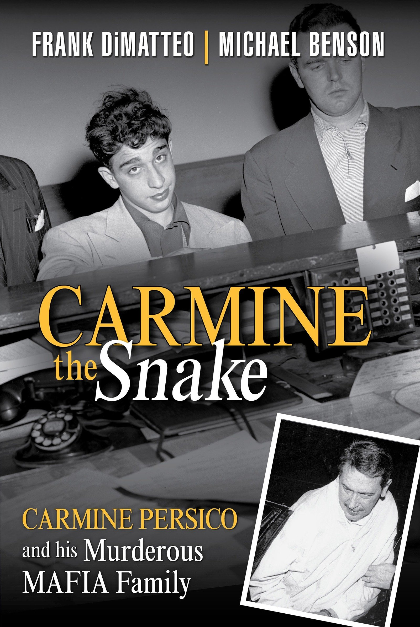 Carmine the Snake: Carmine Persico and His Murderous Mafia Family by Citadel (Image #1)