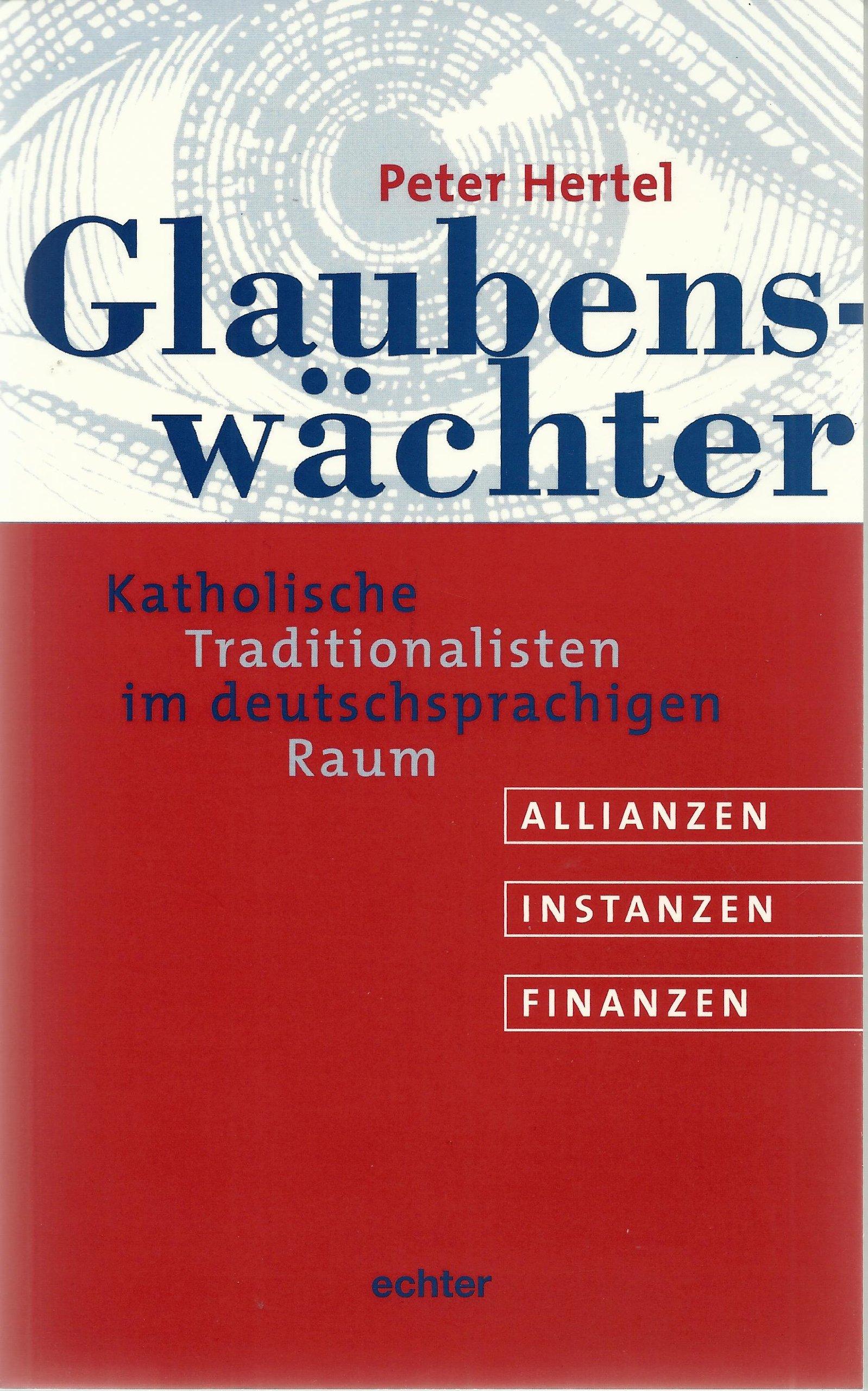 glaubenswchter-katholische-traditionalisten-im-deutschsprachigen-raum