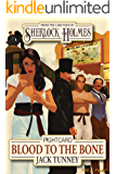 Sherlock Holmes: Blood to the Bone (Fight Card Sherlock Holmes Book 2)