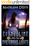 Evangeline and the Mysterious Lights: A Novella: Mystery and Mayhem in steampunk Melbourne (The Antics of Evangeline Book 4)