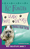 May Leads the Way: Trouble Near Tofino (May the K9 Spy Book 3)