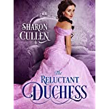 The Reluctant Duchess: A Novel