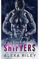 Fairytale Shifters Kindle Edition