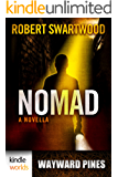 Wayward Pines: Nomad (Kindle Worlds Novella)
