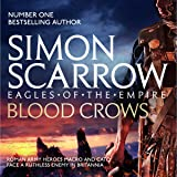 The Blood Crows: Eagles of the Empire, Book 12