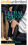Lethal Action (Danger in the Deep South Book 1)