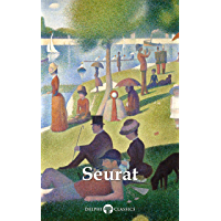 Delphi Complete Paintings of Georges Seurat (Illustrated) (Delphi Masters of Art Book 54) book cover