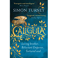 Caligula: The Damned Emperors Book 1