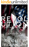 Love and Decay: Revolution, Episode Nine