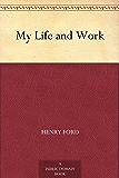 My Life and Work (免费公版书) (English Edition)