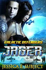 Jager (Galactic Defenders Book 2) Kindle Edition