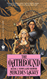 The Oathbound (Vows and Honor Book 1)