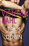 Talk Me Down (Tumble Creek Book 1)