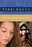 The Transformation: A Project Restoration Novel (Project Restoration Series Book 3)