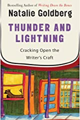 Thunder and Lightning: Cracking Open the Writer's Craft Kindle Edition