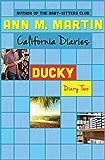 Ducky: Diary Two (California Diaries Book 10)