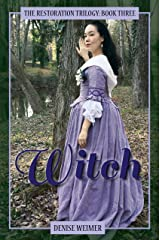 Witch: The Restoration Trilogy, Book Three Kindle Edition